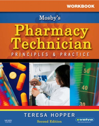 9781416037828: Workbook for Mosby's Pharmacy Technician: Principles and Practice, 2e