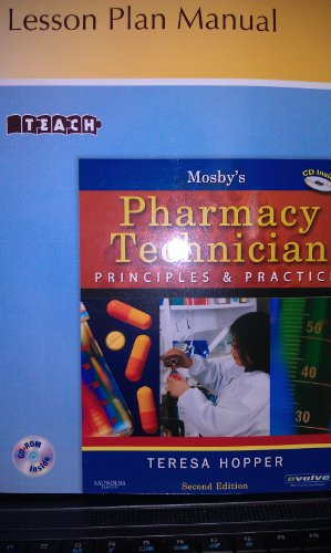 Mosbys Pharmacy Technician Principles Practice (Lesson Plan Manual)