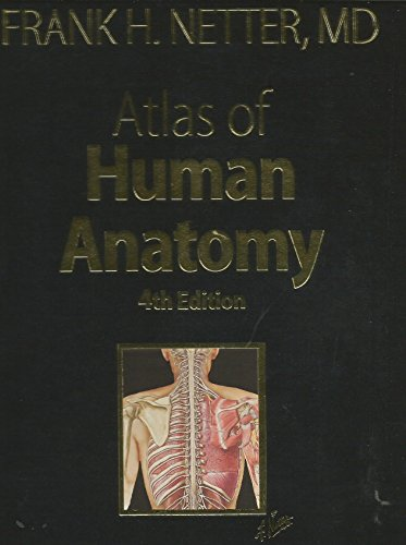 9781416039389: Atlas of Human Anatomy 4th edition by Frank H. Netter (2006) Hardcover