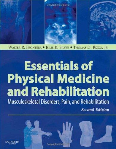 9781416040071: Essentials of Physical Medicine and Rehabilitation