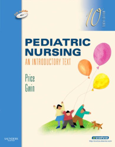 9781416040491: Pediatric Nursing: An Introductory Text, 10e