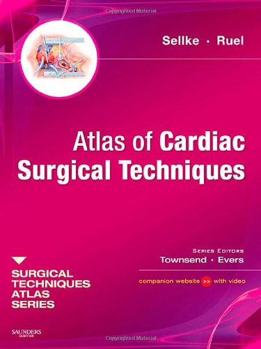 9781416040651: Atlas of Cardiac Surgical Techniques: A Volume in the Surgical Techniques Atlas Series, 1e