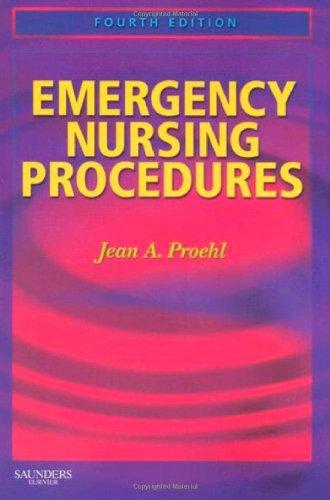 9781416040989: Emergency Nursing Procedures, 4th Edition