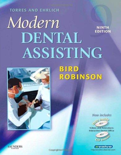 9781416042457: Torres and Ehrlich Modern Dental Assisting (Torres & Ehrlich's Modern Dental Assisting)