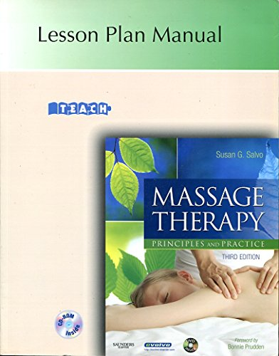 Massage Therapy Principles and Practice Lesson Plan Manual: n/a