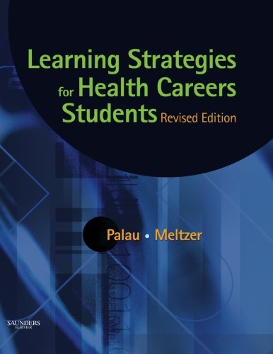 Learning Strategies for Health Careers Students -: Susan Marcus Palau