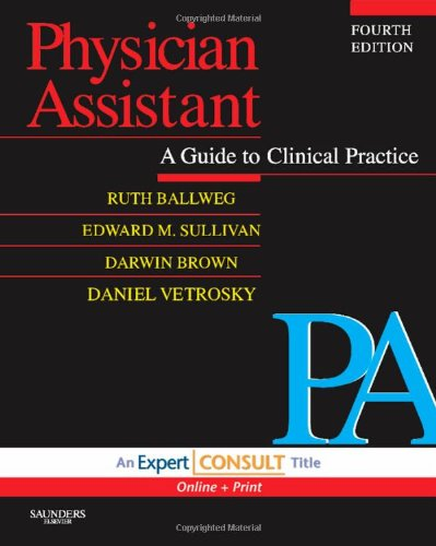 9781416044857: Physician Assistant: A Guide to Clinical Practice: Expert Consult - Online and Print, 4e (In Focus)