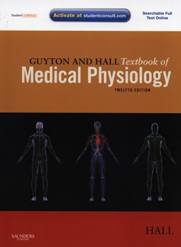 9781416045748: Guyton and Hall Textbook of Medical Physiology, with STUDENT CONSULT Online Access, 12th Edition