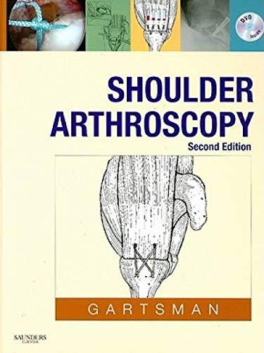 Shoulder Arthroscopy: Gary M. Gartsman