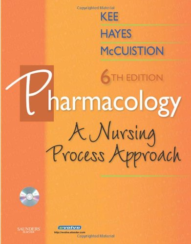 9781416046639: Pharmacology: A Nursing Process Approach (Kee, Pharmacology)