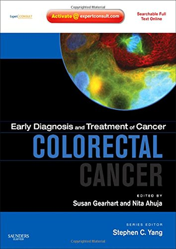 9781416046868: Early Diagnosis and Treatment of Cancer Series: Colorectal Cancer: Expert Consult - Online and Print, 1e (Early Diagnosis in Cancer)