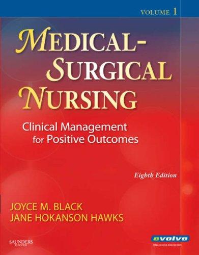 Medical Surgical Nursing Clinical Management for Positive: Joyce M. Black