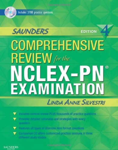 Saunders Comprehensive Review for the NCLEX-PN® Examination: Silvestri PhD RN,