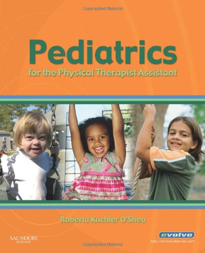 9781416047506: Pediatrics for the Physical Therapist Assistant, 1e