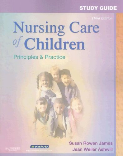 Study Guide for Nursing Care of Children: Anne-Marie Kiehne RN