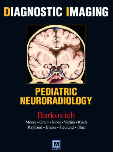 9781416049180: Diagnostic Imaging: Pediatric Neuroradiology