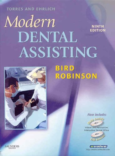 Torres and Ehrlich Modern Dental Assisting- Text,: Doni L. Bird