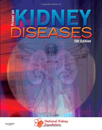 9781416051855: Primer on Kidney Diseases, 5e (Greenberg, Primer on Kidney)