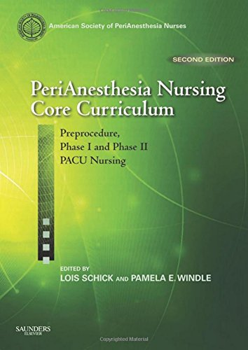 9781416051930: PeriAnesthesia Nursing Core Curriculum: Preprocedure ...