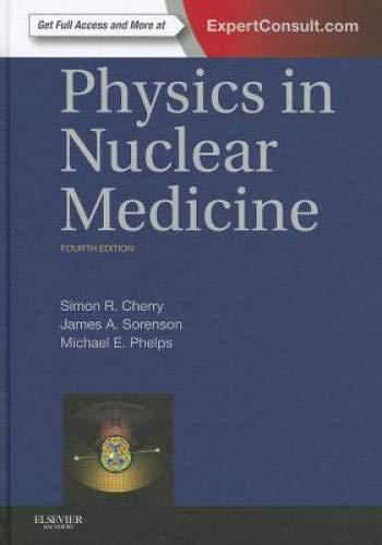 9781416051985: Physics in Nuclear Medicine, 4e