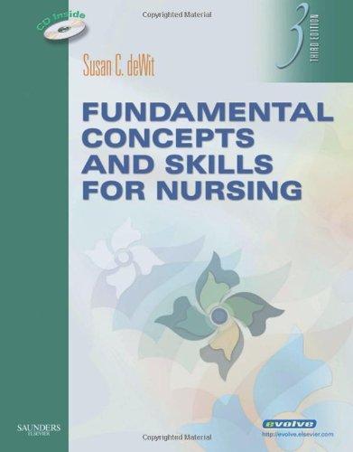 Fundamental Concepts and Skills for Nursing, 3e: deWit, Susan C.