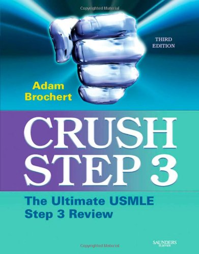 9781416053552: Crush Step 3: The Ultimate USMLE Step 3 Review, 3e
