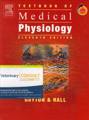 9781416053873: Textbook of Medical Physiology: With VETERINARY CONSULT Access, 11e