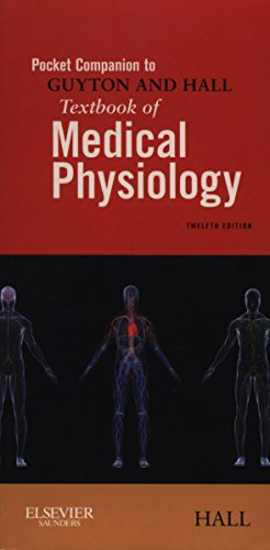 9781416054511: Pocket Companion to Guyton and Hall Textbook of Medical Physiology, 12e (Guyton Physiology)