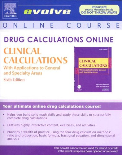 9781416055853: Drug Calculations Online for Kee/Marshall: Clinical Calculations: With Applications to General and Speciality Areas (User Guide and Access Code), 6e (Evolve Apply: Online Case Studies)