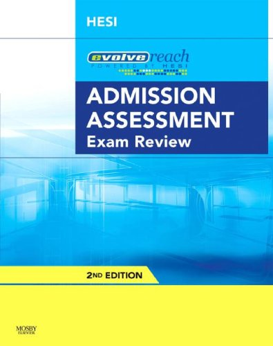 Evolve Reach Admission Assessment Exam Review ,: HESI