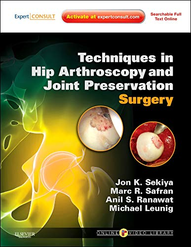 9781416056423: Techniques in Hip Arthroscopy and Joint Preservation Surgery: Expert Consult: Online and Print with DVD, 1e