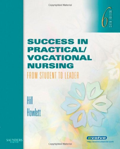 9781416056591: Success in Practical/Vocational Nursing: From Student to Leader