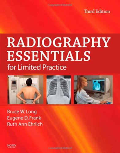 9781416057635: Radiography Essentials for Limited Practice, 3e