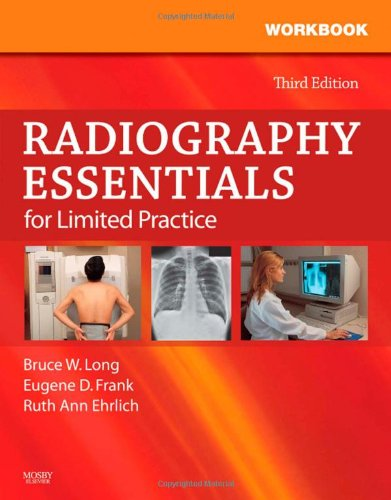 9781416057659: Workbook and Licensure Exam Prep for Radiography Essentials for Limited Practice, 3e