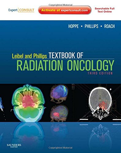 9781416058977: Leibel and Phillips Textbook of Radiation Oncology: Expert Consult - Online and Print, 3e