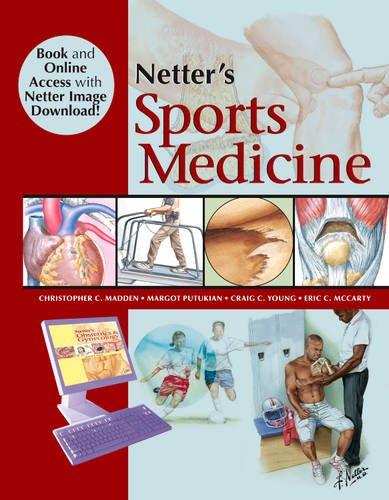 Netter's Sports Medicine: Christopher Madden, Margot Putukian, Eric McCarty, Craig Young