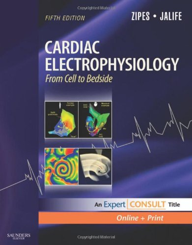 9781416059738: Cardiac Electrophysiology: From Cell to Bedside: Expert Consult - Online and Print