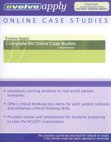 9781416060062: Evolve Apply: Complete RN Online Case Studies (2 Year Version)