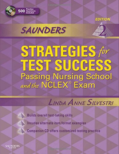 9781416062028: Saunders Strategies for Test Success: Passing Nursing School and the NCLEX Exam, 2e (Saunders Strategies for Success for the NCLEX-RN Examination)