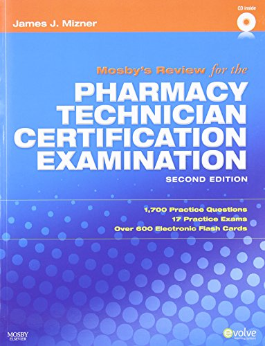 9781416062042: Mosby's Review for the Pharmacy Technician Certification Examination, 2e
