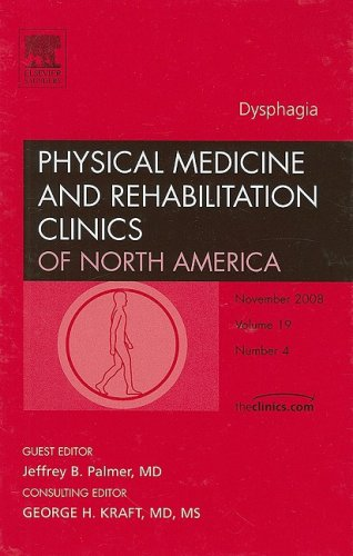 9781416063384: Dysphagia (Physical Medicine and Rehabilitation Clinics of North America, Vol. 19, No. 4)