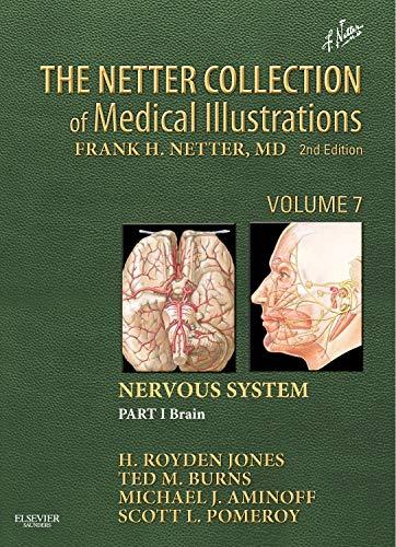 The Netter Collection of Medical Illustrations: Nervous: H. Royden Jones