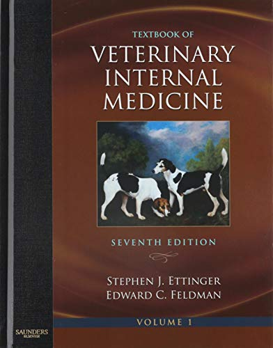 Textbook of Veterinary Internal Medicine Expert Consult: Ettinger, Stephen J.; Feldman, Edward C.