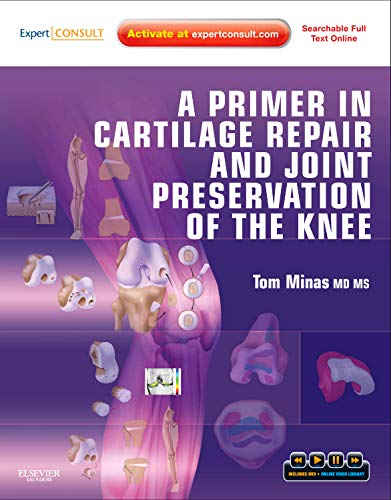 9781416066545: A Primer in Cartilage Repair and Joint Preservation of the Knee: Expert Consult