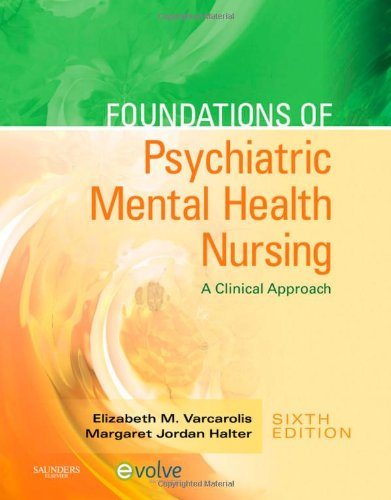 9781416066675: Foundations of Psychiatric Mental Health Nursing: A Clinical Approach, 6e