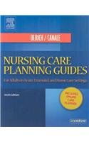 9781416067351: Nursing Care Planning Guides - Text and E-Book Package: For Adults in Acute, Extended and Home Care Settings, 6e