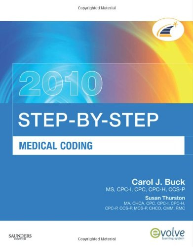 StepbyStep Medical Coding 2010 Edition 1e