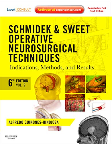 9781416068396: Schmidek and Sweet: Operative Neurosurgical Techniques 2-Volume Set: Indications, Methods and Results (Expert Consult - Online and Print), 6e ... and Sweet's Operative Neurological Techni)