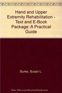 9781416068778: Hand and Upper Extremity Rehabilitation - Text and E-Book Package: A Practical Guide