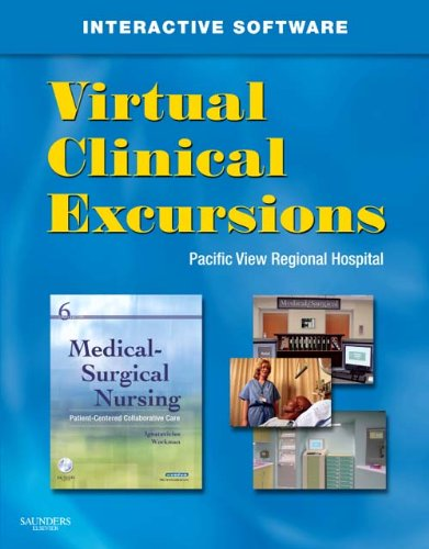 9781416069133: Virtual Clinical Excursions 3.0 for Medical-Surgical Nursing: Patient-Centered Collaborative Care, 6e